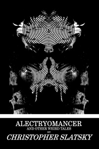 alectryomancer collection paperback cover 2